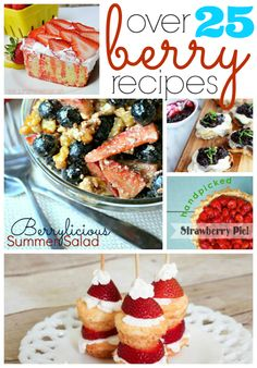Over 25 Berry Recipes #linkparty #feature #gingersnapcrafts