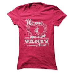 Welder's Wife t shirts and hoodies