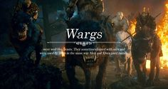 Creatures of Middle-earth: Wargs