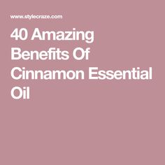 Cinnamon essential oil is majorly used in aromatherapy. It has a warm and sweet aroma and is known for its pleasing fragrance. Cinnamon Uses, Cinnamon Benefits, Spikenard Essential Oil, Essential Oils, Copaiba Oil, Beauty Network, Cinnamon Essential Oil, Hair Pack, Healing Oils