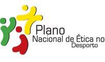 Plano Nacional de Ética no Desporto. Governo de Portugal.