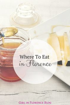 A Local's Guide To Eating in Florence (2016) | Girl In Florence Blog