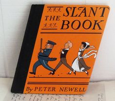 Vintage Book - The Slant Book - Peter Newell - Vintage Children's Books. $21.00, via Etsy.