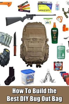 How To Build the Best DIY Bug Out Bag #survivalgearbugoutbag