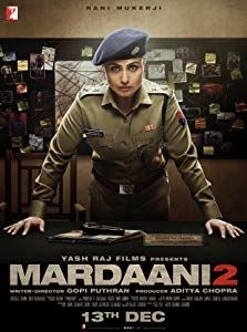 Mardaani 2 Rani Mukerji, Rajesh Sharma, Shruti Bapna Shivani Shivaji Roy locks horns with the devil incarnate, a young & remorseless serial killer who is raping & murdering young women Joker Full Movie, 2 Movie, Movie Plot, Half Girlfriend Full Movie, Action Movies To Watch, Movies To Watch Hindi, Bollywood Action Movies, Free Bollywood Movies, Movies