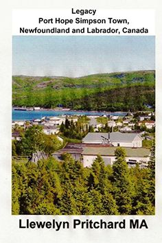 Legacy Port Hope Simpson Town, Newfoundland and Labrador,... https://www.amazon.fr/dp/1482328801/ref=cm_sw_r_pi_dp_x_7i-6xbCGRMQPP