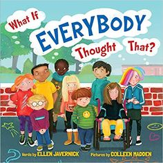 What If Everybody Thought That? by Ellen Javernick and Colleen M. Library Books, New Books, Books About Kindness, Funny Books For Kids, Kids Book Club, Book Reviews For Kids, Bookshelves Kids, Children's Book Illustration, Fiction Books