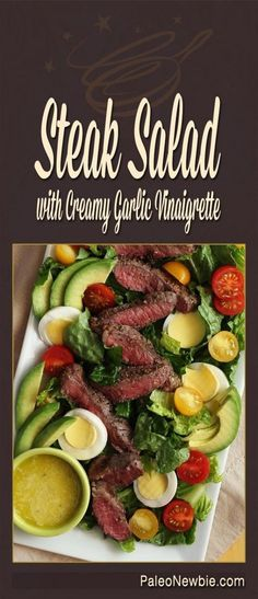 Get the recipe Steak Salad with Creamy Garlic Vinaigrette @recipes_to_go