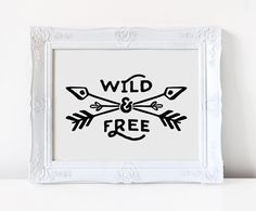 Wild and Free Printable Art | Nursery Wall Art | Nursery Print | Inspirational Quote | Motivational Quote | Home Decor | Wild & Free Print |