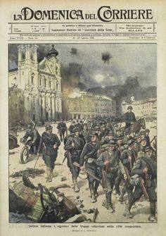 Domenica del Corriere del 20-27 agosto 1916. Le truppe italiane entrano a Gorizia (Archivio RCS/Fondazione Corriere della Sera)