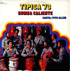 "Tipica ""Rumba Caliente"" w/ Tito Allen / ""Hot Jam/Party"" Musica Salsa, Salsa Music, Lp Cover, Record Collection, Dandy, Album Covers, My Music, Legends, Rock"