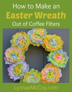 How to Make an Easter Wreath out of Coffee Filters