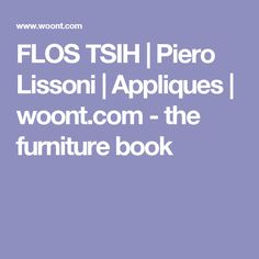 FLOS TSIH | Piero Lissoni | Appliques | woont.com - the furniture book