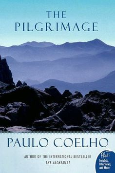 Paulo Coelho-The Pilgrimage: A Contemporary Quest for Ancient Wisdom