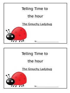 This booklet is perfect for telling time to the hour. Read The Grouchy Ladybug by Eric Carle and have students keep track of the time on an analog clock and digitally. Don't forget to draw the picture of the animals. :)
