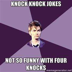 "For my whovian friends, I'm going to start a joke with ""Knockknock, knockknock."""