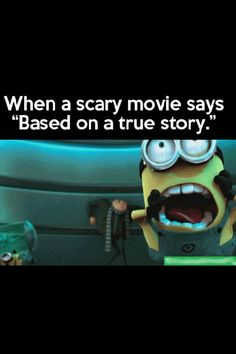 Yeah I'm like YIKES! Run around and around in circles alternatively screaming and hyperventilating! Then I switch the channel or turn the TV off. (I don't do scary movies in the theaters. People would be mad at me because I can seriously freak #funny ass photos #funny army videos| http://funnyphotoscollectionsmadison.blogspot.com
