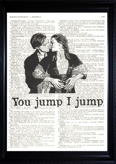 """We're not Titanic fans per-se, but one of our motto's since the beginning has been """"U jump, I jump"""" ... I might have to find a more fitting picture to paint these words on."""