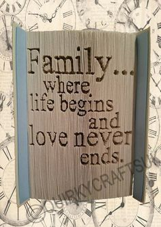 Family...where life begins and love never ends von QuirkyCraftsUK