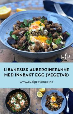 LIBANESISK AUBERGINEPANNE MED INNBAKT EGG (VEGETAR) Bon Appetit, Protein, Food And Drink, Eggs, Beef, Ethnic Recipes, Eggplant, Meat, Egg