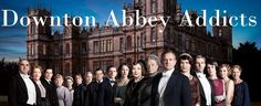 Downton Abbey Addicts  Cast of season 3