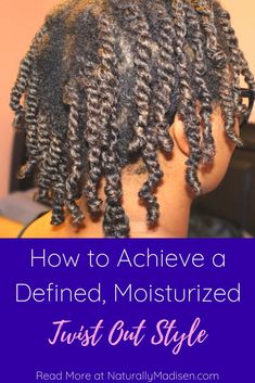 Are you tired of having failed twist outs? In this post, we discuss tips you should follow in order to achieve a defined, long-lasting twistout style for your natural hair. #naturalhairstyles #twistouts #naturalhaircare #naturalhairtips