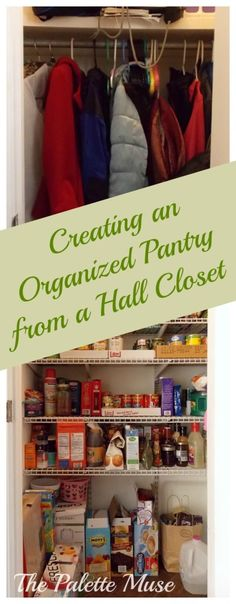 Creating an Organized Pantry from a Hall Closet - The Palette Muse