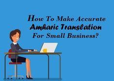 Make Accurate Amharic Translation Services For Small Business Instantly Business, How To Make, Store, Business Illustration