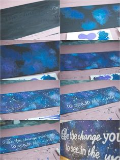 DIY Galaxy Painting | Be the Change You Wish To See In The World | www.amylorraine.com