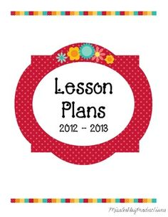 Here is a cute lesson plans binder cover for the 2012-2013 school year!Enjoy