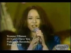 yvonne Elliman. If I Can't Have You.