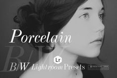 Porcelain B&W Lightroom Presets by Presetrain Co. on @creativemarket
