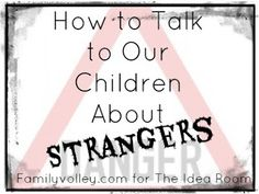 How to Talk to Our Children About Strangers