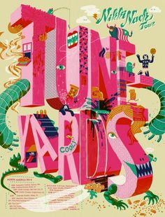 Tune-Yards Poster by Burlesque Design - OMG Posters! Musikfestival Poster, Kunst Poster, Poster Layout, Typography Poster, Typography Quotes, Typography Letters, Ms Project, Poster Design Inspiration, Festival Posters
