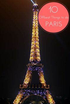 10 Offbeat Things To Do In Paris http://www.bruisedpassports.com/everything/paris-must-dos