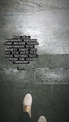 Quotes Rindu, Rain Quotes, Story Quotes, Tumblr Quotes, Mood Quotes, People Quotes, Best Quotes, Life Quotes, Qoutes