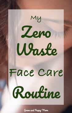 Need some inspiration on how to reduce the amount of plastic us use in the bathroom? Read about my zero waste skin care routine. Facial Skin Care, Natural Skin Care, Philosophy Skin Care, Facial Lotion, Face Care Routine, Green Living Tips, Happy Mom, Liquid Foundation, Diy Skin Care