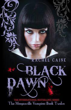 'Black Dawn' by Rachel Caine, The Morganville Vampires Book 12