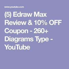 (5) Edraw Max Review & 10% OFF Coupon - 260+ Diagrams Type - YouTube