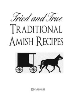 65 Tried and True Traditional Amish Recipes amishbooks Best Amish Recipes, Old Recipes, Cookbook Recipes, Vintage Recipes, Cooking Recipes, Recipies, Pennsylvania Dutch Recipes, Amish Chicken, Depression Era Recipes