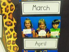 elementary organization: multi-tasking months...photo of students holding their birthdates displayed w/calendar month header