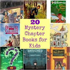 20 Mystery Chapter Books for Kids - A collection of early readers through to advanced reader mystery books.