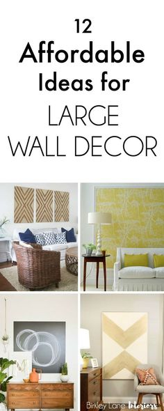 Do You Have A Big, Blank Wall You Donu0027t Know How To Decorate? Click Here  For 12 Affordable Ideas For Large Wall Decor! Youu0027re House Will Thank You!