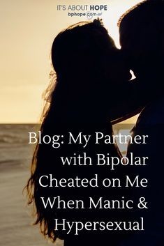 Bipolar hypersexual wife