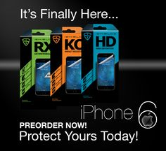 iPhone 6 is here!  Order your screen protector today!