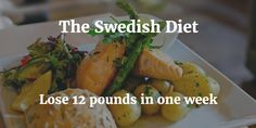 Swedish Diet Plan is one of the best diets for losing weight. The trick is to boost metabolism, decrease fat and aid digestion for sustainable weight loss.