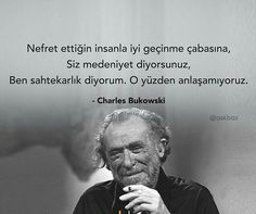 Charles Bukowski, Pretty Words, Cool Words, Favorite Quotes, Best Quotes, Meaningful Quotes, Sentences, Karma, Einstein
