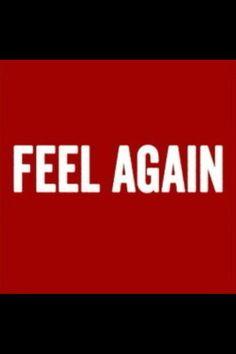 Feel Again - One Republic / Me encanta lo nuevo de ellos. Esta genial!