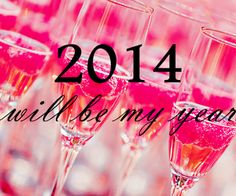 2014 ~ Here's Hoping and Praying
