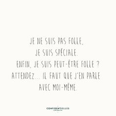 Funny Quotes : Mot de folie - Confidentielles - The Love Quotes Image Citation, Quote Citation, Some Quotes, Words Quotes, Sayings, The Words, French Quotes, Quotations, Funny Quotes